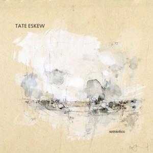 Tate Eskew - Semiotics Album Art