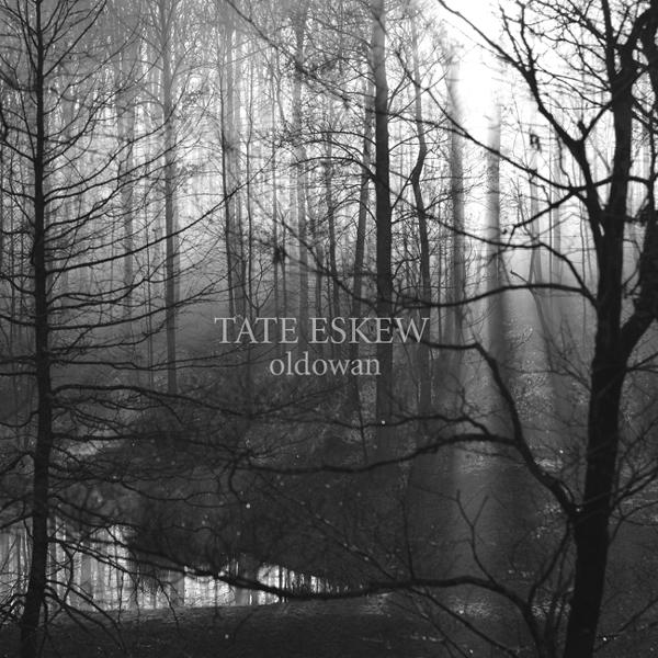 Tate Eskew – Oldowan (2014)