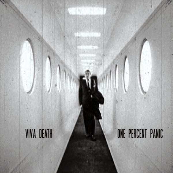 Viva Death – One Percent Panic (2006)